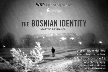 The Bosnian Identity di Matteo Bastianelli
