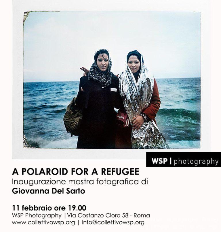 A Polaroid for a Refugee, mostra fotografica di Giovanna Del Sarto